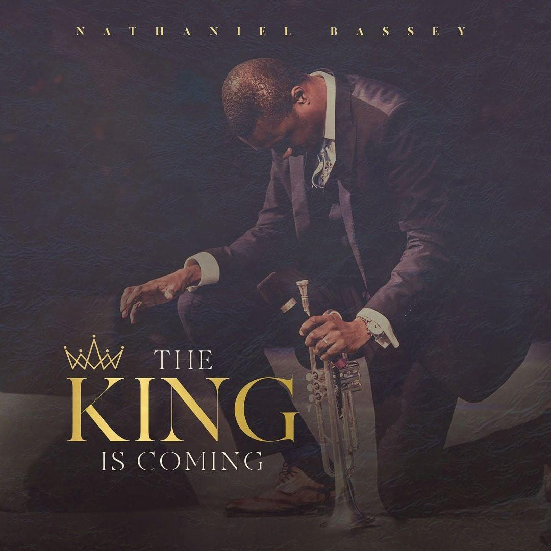 Download Album: THE KING IS COMING | Nathaniel Bassey [Mp3 Download]