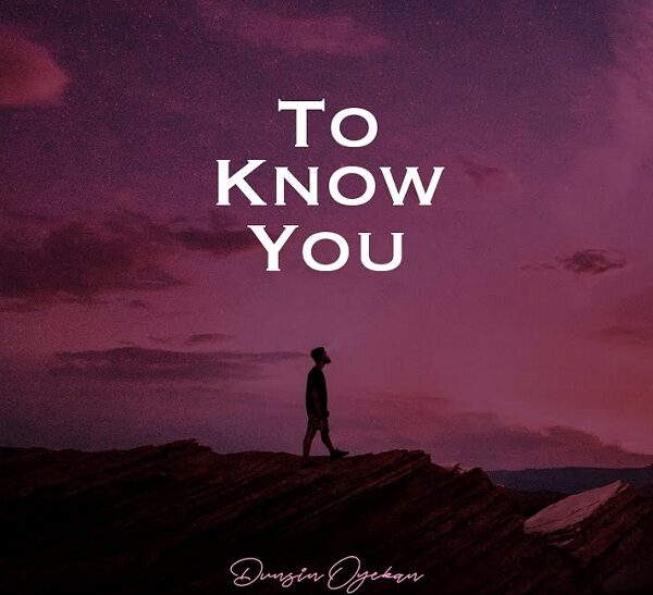 to know you - dunsin
